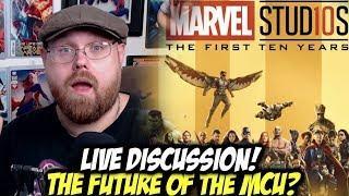 The Future of the MCU? - Live Discussion!!!