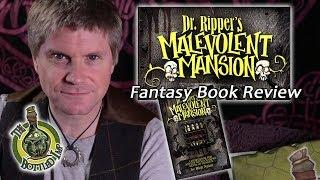 'Dr Ripper's Malevolent Mansion' by Rich Nairn: Fantasy Book Review