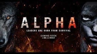 Alpha Trailer #2 (2018) American historical drama adventure film