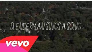 Slender man sings a song (scary film paroday