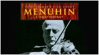 Menuhin – A Family Portrait (Full Film) | Tony Palmer Films