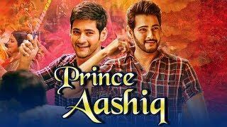 Prince Aashiq 2019 South Indian Movies Dubbed In Hindi Full Movie | Mahesh Babu, Samantha