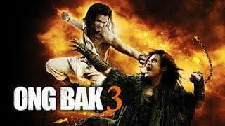 Tagalog Dubbed 01 - ONGBAK 3 Full Movie