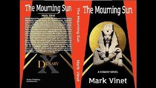 THE MOURNING SUN by Mark Vinet | Official Book Trailer | DENARY Novel historical suspense thriller