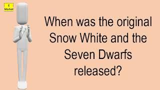 When Was The Original Snow White And The Seven Dwarfs Released?