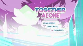Steven Universe - (T05E26) - Together Alone - [Parte1/5] - Legendado