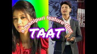 Taat full movie | manipuri latest film