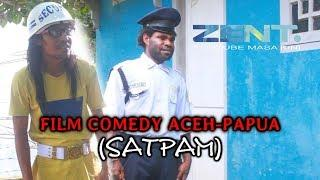 Film Comedy Aceh Papua 2019 (SATPAM) Official HD Video Quality.