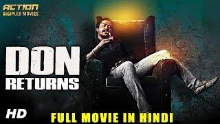 Don Returns (2018) New Released Full Hindi Dubbed Movie | Full Hindi Movies 2018 | South Movie 2018