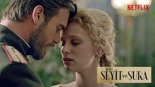 Best Historical Romance on Netflix  ❖ Kurt Seyit ve Sura ❖ Trailer/teaser