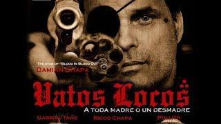 Vatos Locos (Full Movie, HD, Crime, Thriller, English, Gangster Mafia Film) *full free movies*