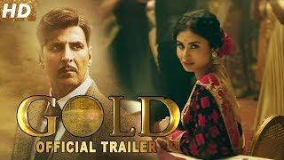 GOLD MOVIE TRAILER, AKSHAYKUMAR ..HINDI FILM 2018 AGUST 15