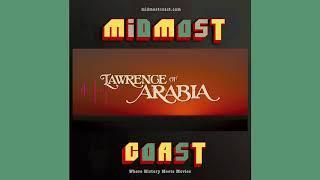 HistoryCast 5000: Lawrence of Arabia Promo