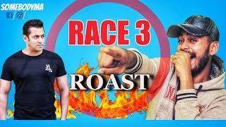 RACE 3 ROAST | FULL HINDI LATEST MOVIE | SALMAN KHAN | SOMEBODYMA