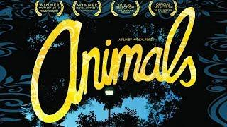 Animals (Drama Film, Fantasy, AWARD-WINNING Movie, Full Length) English, Free to Watch, HD