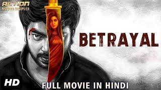 BETRAYAL (2019) New Released Full Hindi Dubbed Movie | New Movies 2019 | South Movie 2019