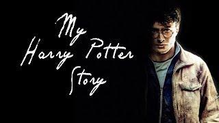 My Harry Potter Story - Video Essay
