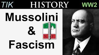A Short History of Mussolini and Fascism | TIKhistory WW2 Q&A 18