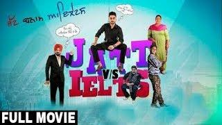 Jatt Vs Ielts | Ravneet | Gurpreet Ghuggi | Full Punjabi Movie | Latest Punjabi Movies 2018