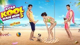 Kyaa Kool Hain Hum 3 2016 Bollywood Comedy Full Movie