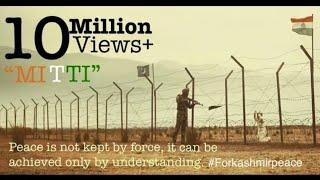 Emotional Indian Short film on Kashmir Peace, India & Pakistan War Short film. Mitti (Soil) Hindi.