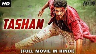 TASHAN (2018) New Released Full Hindi Dubbed Movie | New Hindi Action Movies 2018 | South Movie 2018