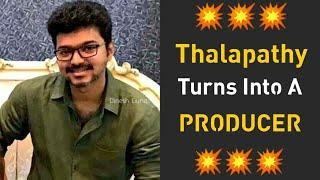Thalapathy Vijay Is Going To Produce A Movie -Shocking News Around Social Media|Thalapathy Producer?