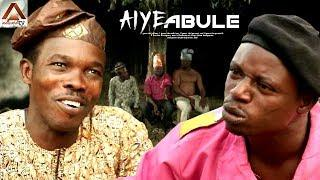 AIYE ABULE - LATEST YORUBA COMEDY MOVIES 2018 NEW RELEASE THIS WEEK STARRING: OKELE & IJEBU