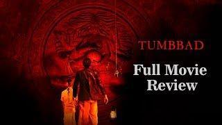 Tumbbad | Full Movie Review | Sohum Shah | Harish Khanna | Ronjini Chakraborty | Mohd Samad