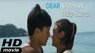 Dear Nathan : Hello Salma! Full Movie - HD