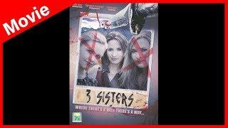 3 SISTERS (Full Length Horror Movie, Feature Film, HD, 2015, Watch Now) *Scary Movie*