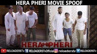 HERA PHERI MOVIE SPOOF | Paresh Rawal & Akshay Kumar Comedy