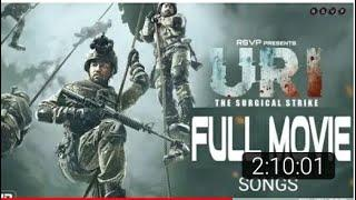 Uri: The Surgical Strike | Full Movie songs & screenshot | in Hindi 2018 | Vicky Kaushal | jukebox,