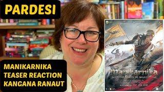 Manikarnika Teaser Reaction | Kangana Ranaut