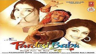 Pardesi Babu (1998) Hindi Full Movie - Govinda,Shilpa Shetty,Raveena Tandon