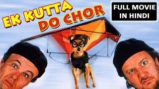 Ek Kutta Do Chor | Ping! (2000) Full Movie Dubbed In Hindi | Comedy Film