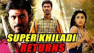 Super Khiladi Returns (Thiruvilaiyaadal Aarambam) Hindi Dubbed Full Movie | Dhanush, Shriya Saran