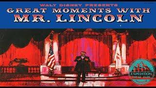 The Historic Walt Disney's Great Moments with Mr Lincoln | Expedition Theme Park