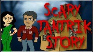 SCARY STORY || STORY OF TANTRIK BABA [ANIMATED IN HINDI]