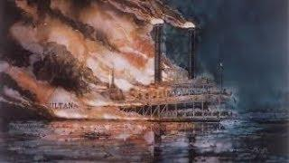 In Search Of History - Sultana: Mississippi's Titanic (History Channel Documentary)