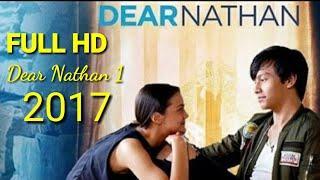 Dear Nathan (2017) Full Film Bioskop Indonesia