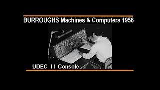 History of Burroughs Corp. Computers & Machines to 1956 , UDEC,  E101, Data Processing
