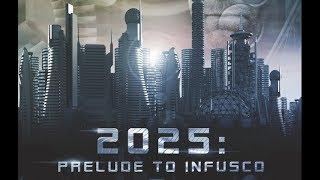 2025: Prelude to Infusco (Full HD Movie, Scifi, English, Entire SiFi Film) *free full movies*