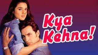Kya Kehna Hindi Full Movie | Saif Ali Khan, Preity Zinta