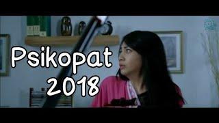 Film Indonesia terbaru 2018 Psikopat full movie