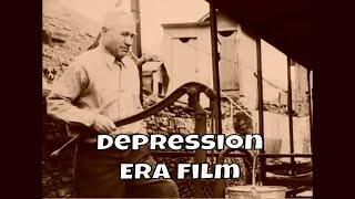Depression Era | Historical Film