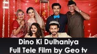 Dino Ki Dulhania Telefilm Full Movie | Dino ki Dulhaniya | Feroz Khan | Sana Javed