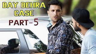 BAY BEHRA CASE  PART 5 || HYDERABADI COMEDY  || Kiraak Hyderabadiz