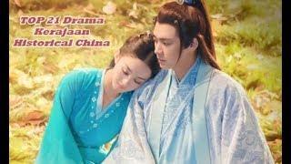21 Drama Kerajaan Historical China Terbaik Sepanjang Masa (PART 2) Wajib Nonton
