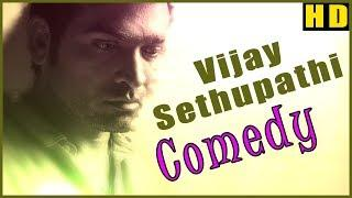 Vijay Sethupathi Comedy | Vol 1 | Naanum Rowdy Dhaan | Soodhu Kavvum | Tamil Comedy Scenes